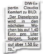 """""""Der Dieselpreis wird in den nächsten Wochen bis auf 1,40 Euro pro Liter steigen, Super auf über 1,50 Euro"""""""