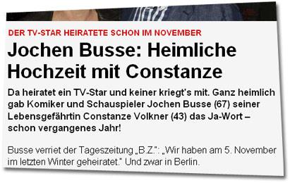 Der TV-Star heiratete schon im November - Jochen Busse: Heimliche Hochzeit mit Constanze -- Da heiratet ein TV-Star und keiner kriegt