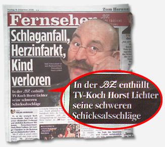 """""""Schlaganfall, Herzinfarkt, Kind verloren: In der B.Z. enthüllt TV-Koch Horst Lichter seine schweren Schicksalsschläge"""""""