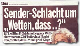 """""""Sender-Schlacht um Wetten dass..?"""""""
