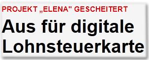 """Projekt """"Elena"""" gescheitert Aus für digitale Lohnsteuerkarte"""