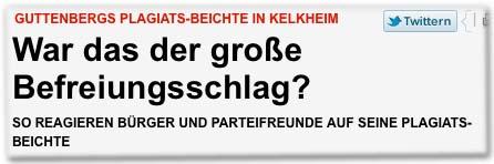 Guttenbergs Plagiats-Beichte in Kelkheim War das der große Befreiungsschlag? So reagieren Bürger und Parteifreunde auf seine Plagiats-Beichte