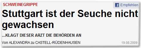 Stuttgart ist der Seuche nicht gewachsen ...klagt dieser Arzt die Behörden an
