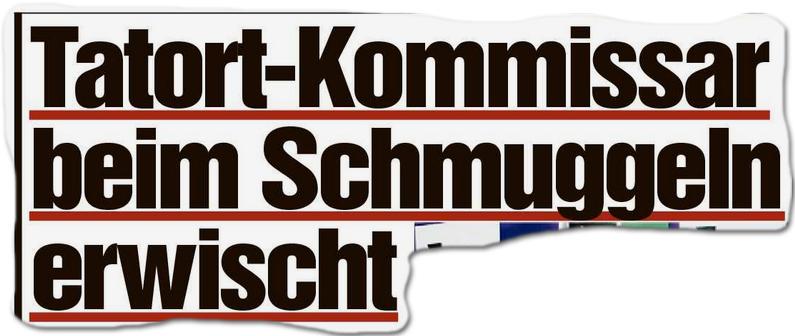 """""""Tatort""""-Kommissar beim Schmuggeln erwischt"""