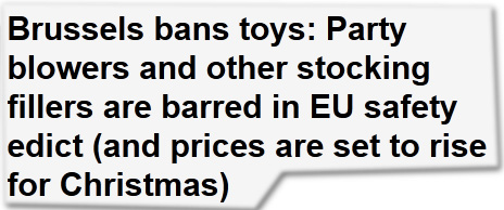 Brussels bans toys: Party blowers and other stocking fillers are barred in EU safety edict (and prices are set to rise for Christmas)