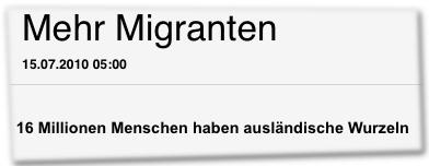 Mehr Migranten
