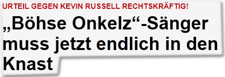 """Urteil gegen Kevin Russell rechtskräftig! """"Böhse Onkelz""""-Sänger muss jetzt endlich in den Knast"""