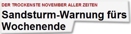 DER TROCKENSTE NOVEMBER ALLER ZEITEN Sandsturm-Warnung fürs Wochenende