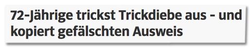 72-Jährige trickst Trickdiebe aus - und kopiert gefälschten Ausweis