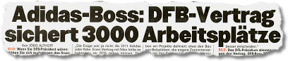 Adidas-Boss: DFB-Vertrag sichert 3000 Arbeitsplätze