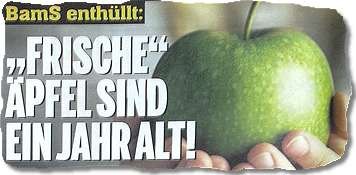"""BamS enthüllt: """"Frische"""" Äpfel sind ein Jahr alt"""