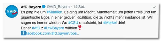 Screenshot eines Tweets der AfD Bayern - Es ging nie um Maaßen. Es ging um Macht, Machterhalt um jeden Preis und um gigantische Egos in einer großen Koalition, die zu nichts mehr imstande ist. Wir sagen es immer wieder: Wo CSU draufsteht, ist Merkel drin! Daher AfD zur Landtagswahl in Bayern wählen