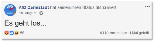 Screenshot eines Facebook-Eintrags der AfD Darmstadt: Es geht los ...