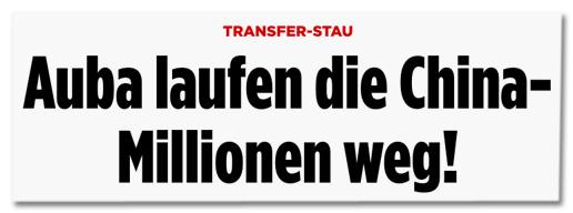 Ausriss Bild.de - Transfer-Stau - Auba laufen die China-Millionen weg!