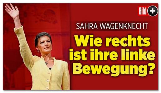 Screenshot Bild.de - Sahra Wagenknecht - Wie rechts ist ihre linke Bewegung?