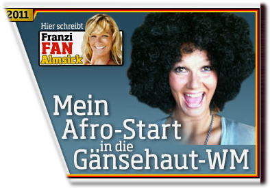 Franzi Fan Almsick: Mein Afro-Start in die Gänsehaut-WM