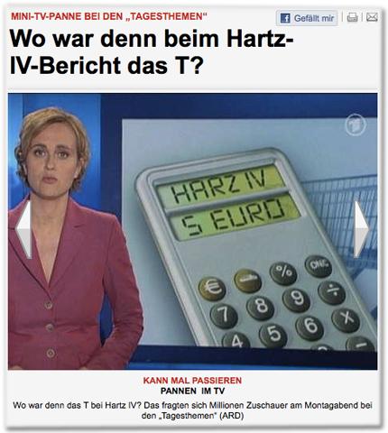 "Mini-TV-Panne bei den ""Tagesthemen"": Wo war denn beim Hartz-IV-Bericht das T?"
