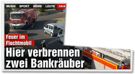 FEUER IM FLUCHTMOBIL Hier verbrennen zwei Bankräuber
