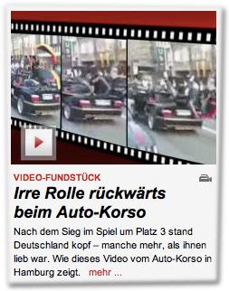 Irre Rolle rückwärts beim Auto-Korso: Nach dem Sieg im Spiel um Platz 3 stand Deutschland kopf – manche mehr, als ihnen lieb war. Wie dieses Video vom Auto-Korso in Hamburg zeigt.