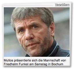 Mutlos präsentierte sich die Mannschaft von Friedhelm Funkel am Samstag in Bochum