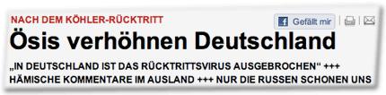 """NACH DEM KÖHLER-RÜCKTRITT: Ösis verhöhnen Deutschland. """"IN DEUTSCHLAND IST DAS RÜCKTRITTSVIRUS AUSGEBROCHEN"""" +++ HÄMISCHE KOMMENTARE IM AUSLAND +++ NUR DIE RUSSEN SCHONEN UNS"""
