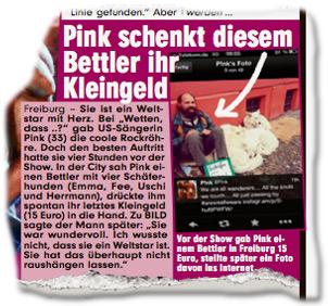 """Pink schenkt diesem Bettler ihr Kleingeld Freiburg - Sie ist ein Weltstar mit Herz. Bei """"Wetten, dass ..?"""" gab US-Sängerin Pink (33) die coole Rockröhre. Doch den besten Auftritt hatte sie vier Stunden vor der Show. In der City sah Pink einen Bettler mit vier Schäferhunden (Emma, Fee, Uschi und Herrmann), drückte ihm spontan ihr letztes Kleingeld (15 Euro) in die Hand. Zu BILD sagte der Mann später: """"Sie war wundervoll. Ich wusste nicht, dass sie ein Weltstar ist. Sie hat das überhaupt nicht raushängen lassen."""""""