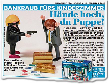 Hände hoch, du Puppe! BANKRAUB FÜRS KINDERZIMMER Nürnberg - Cowboy und Indianer war gestern. Geht
