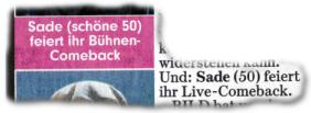 Sade (schöne 50) feiert ihr Bühnen-Comeback. (...) Und: Sade (50) feiert ihr Live-Comeback.