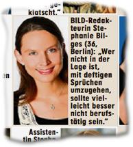 """BILD-Redakteurin Stephanie Bilges (36, Berlin): """"Wer nicht in der Lage ist, mit deftigen Sprüchen umzugehen, sollte vielleicht besser nicht berufstätig sein."""""""
