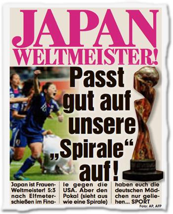 """Japan Weltmeister! Passt gut auf unsere """"Spirale"""" auf! Japan ist Frauen-Weltmeister! 5:3 nach Elfmeterschießen im Finale gegen die USA. Aber den Pokal (sieht aus wie eine Spirale) haben euch die deutschen Mädchen nur geliehen..."""