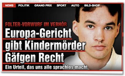 Folter-Vorwurf im Verhör: Europa-Gericht gibt Kindermörder Gäfgen Recht. Ein Urteil, das uns alle sprachlos macht