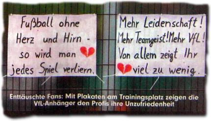 Enttäuschte Fans: Mit Plakaten am Trainingsplatz zeigen die VfL-Anhänger den Profis ihre Unzufriedenheit.