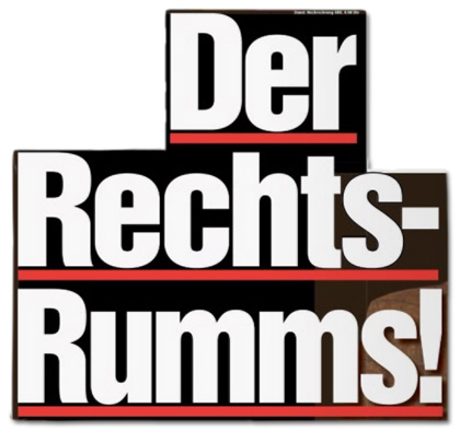 Titelseite der Bild-Zeitung - Der Rechts-Rumms