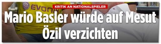 Screenshot Bild.de - Kritik an Nationalspieler - Mario Basler würde auf Mesut Özil verzichten