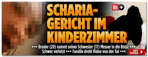 Screenshot Bild.de - Screenshot Bild.de - Scharia-Gericht im Kinderzimmer - Bruder rammt seiner Schwester Messer in die Brust - Schwer verletzt - Familie dreht Video von der Tat - Mit Video