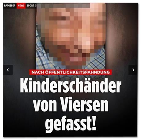 Screenshot Bild.de-Startseite - Nach Öffentlichkeitsfahndung - Kinderschänder von Viersen gefasst - mit unverpixeltem Foto des Verdächtigen