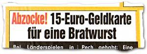 """""""Abzocke! 15-Euro-Geldkarte für eine Bratwurst"""""""