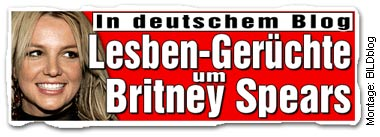 In deutschem Blog: Lesben-Gerüchte um Britney Spears