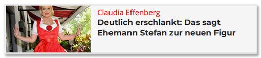 Claudie Effenberg - Deutlich erschlankt: Das sagt Ehemann Stefan zur neuen Figur