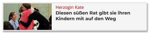 herzogin Kate - Diesen süßen Rat gibt sie ihren Kindern mit auf den Weg