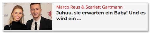 Marco Reus & Scarlett Gartmann - Juhuu, sie erwarten ein Baby! Und es wird ein ...