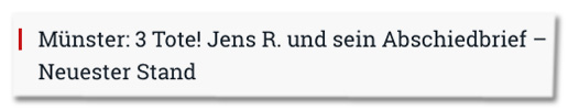 Screenshot Compact - Überschrift jetzt: Münster: Drei Tote! Jens R. und sein Abschiedsbrief – Neuester Stand