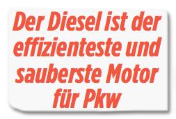Ausriss Bild-Zeitung - Der Diesel ist der effizienteste und sauberste Motor für Pkw