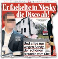 """""""Er fackelte in Niesky die Disco ab! Und alles nur wegen Sandy, der schönen Freundin vom chef"""""""