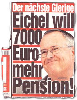 """""""Eichel will 7000 Euro mehr Pension!"""""""
