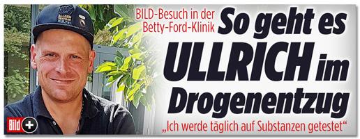 Screenshot Bild.de - Bild-Besuch in der Betty-Ford-Klinik - So geht es Ullrich im Drogenentzug - Ich werde täglich auf Substanzen getestet