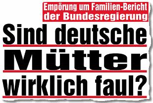 Sind deutsche Mütter wirklich faul?