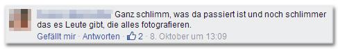 Leserkommentar: 'Ganz schlimm, was da passiert ist und noch schlimmer das es Leute gibt, die alles fotografieren.'