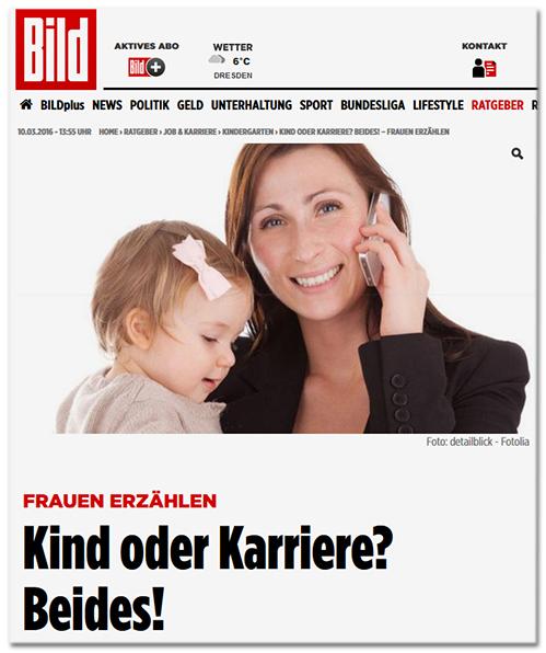 BILD-Schlagzeile: Frauen erzählen - Kind oder Karriere? Beides! [dazu genau dasselbe Foto, das oben kritisiert wurde]