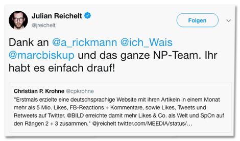 Screenshot eines Tweets von Julian Reichelt - Dank an Andreas Rickmann, Jakob Wais, Marc Biskup und das ganze NP-Team. Ihr habt es einfach drauf!